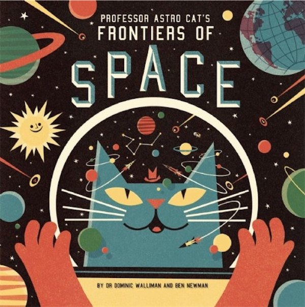 What we read : Professor Astro Cat's Frontiers of Space via Toby & Roo :: daily inspiration for stylish parents and their kids.